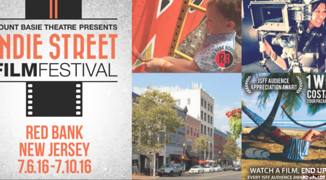Indie Street Film Fest Comes to Red Bank